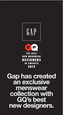 GAP | GQ THE BEST NEW MENSWEAR DESIGNERS IN AMERICA 2012 | Gap has created an exclusive menswear collection with GQ's best new designers.