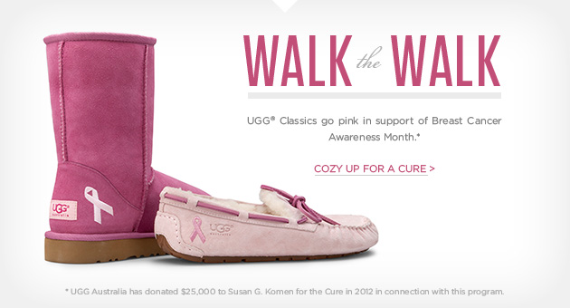 Walk the Walk - UGG® Classics go pink in support of Breast Cancer Awareness Month - Cozy up for a cure >