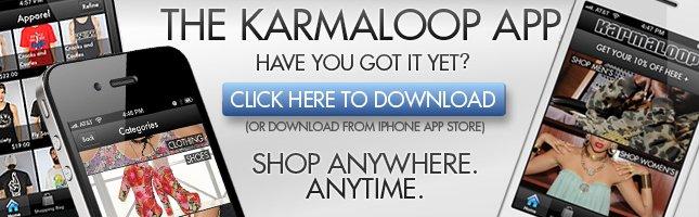 Karmaloop App