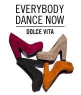 Everybody Dance Now. Dolce Vita.