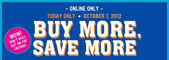 Buy More, Save More