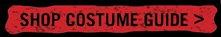 SHOP COSTUME GUIDE>