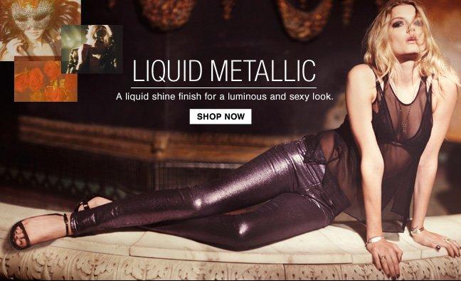New Liquid Metallic Colors Just In! Shop & Shine!