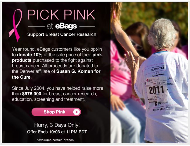 Pick Pink, Buy Pink | Support Breast Cancer Research | Hurry, 3 Days Only! | Offer ends 10/3 at 11pm PT | Shop Pink