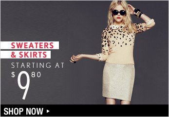 Sweaters & Skirts Starting at $9.80 - Shop Now