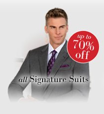 up to 70% off all Signature Suits