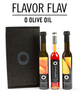 Flavor Flav. O Olive Oil.