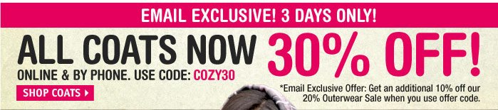EMAIL EXCLUSIVE! 3 DAYS ONLY! 