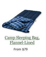 Camp Sleeping Bag, Flannel-Lined, from $79