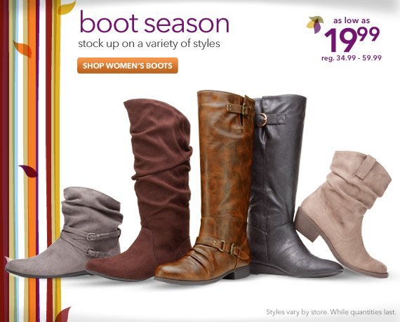 Stock up on a variety of boots styles for fall!