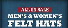 All on Sale Men's & Women's Felt Hats