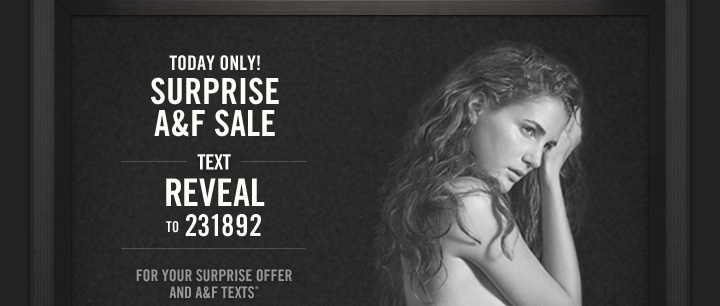 Today Only! Surprise A&F Sale