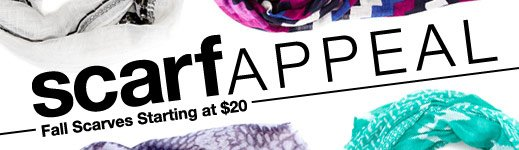 Scarf Appeal - Fall Scarves starting at $20