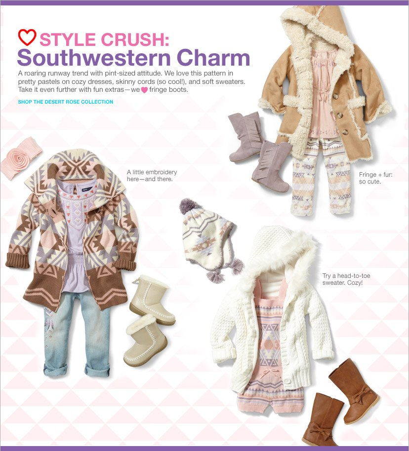 LOVE STYLE CRUSH: Southwestern Charm| A roaring runway trend with pint-sized attitude. SHOP THE DESERT ROSE COLLECTION