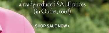 already reduced sale prices in outlet too. shop sale now