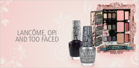 LANCOME, OPI AND MORE