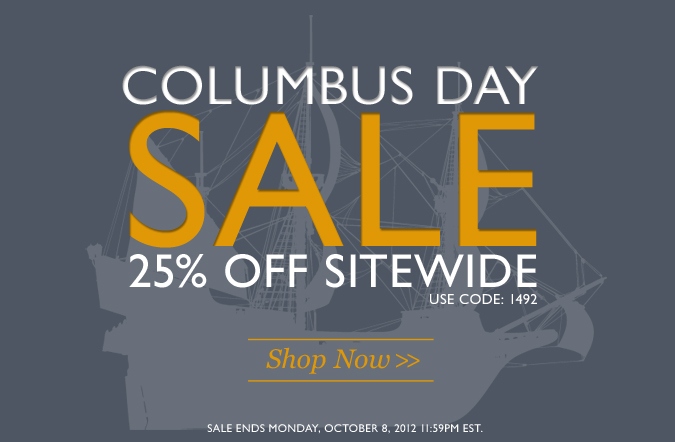 Columbus Day Sale | Use Code 1492 for 25% Off Sitewide
