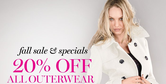 Fall Sale & Specials 20% OFF All Outerwear