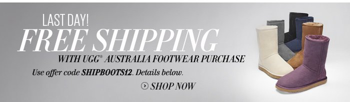Last Day! Free Shipping on UGG® Australia.