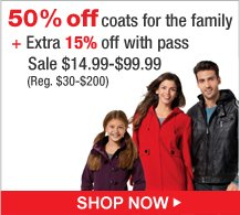 50% off coats for the family + Extra 15% off with pass. Sale $14.99 - $99.99 (Reg. $30-$200) | Shop Now
