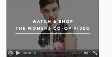 WATCH & SHOP THE WOMEN'S CO-OP VIDEO
