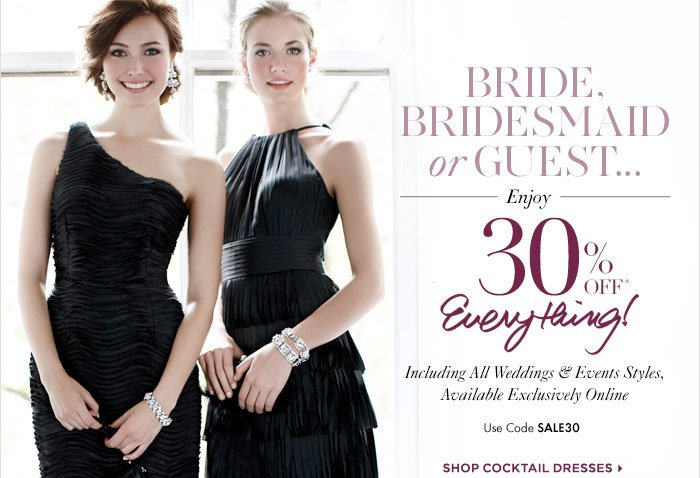 Bride, Bridesmaid or Guest...
