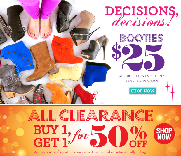 Decisions, Decisions! Booties $25. SHOP NOW