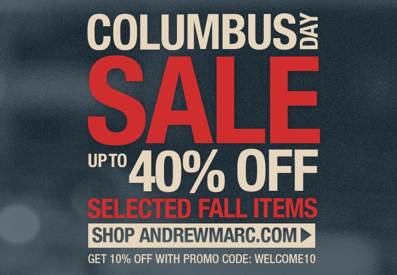 columbus day sale up to 40% off selected items!