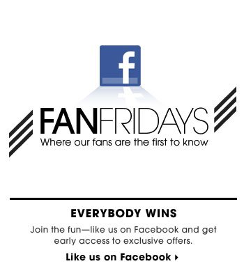 Everybody Wins. Join the fun-like us on Facebook and get early access to exclusive offers. Like us on Facebook