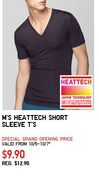 M'S HEATTECH SHORT SLEEVE T'S SPECIAL GRAND OPENING PRICE VALID FROM 10/5-10/7* $9.90 REG. $12.90