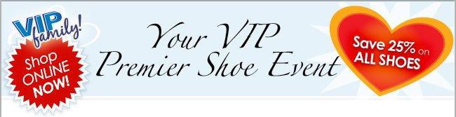 VIP Premier Shoe Event