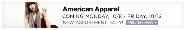 American Apparel is coming Monday, 10/8 – Friday, 10/12 | Preview Now!