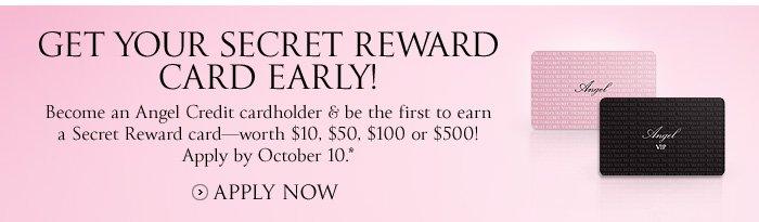 Get Your Secret Reward Card Early!