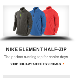 NIKE ELEMENT HALF-ZIP. The perfect running top for cooler days. | SHOP COLD-WEATHER ESSENTIALS.