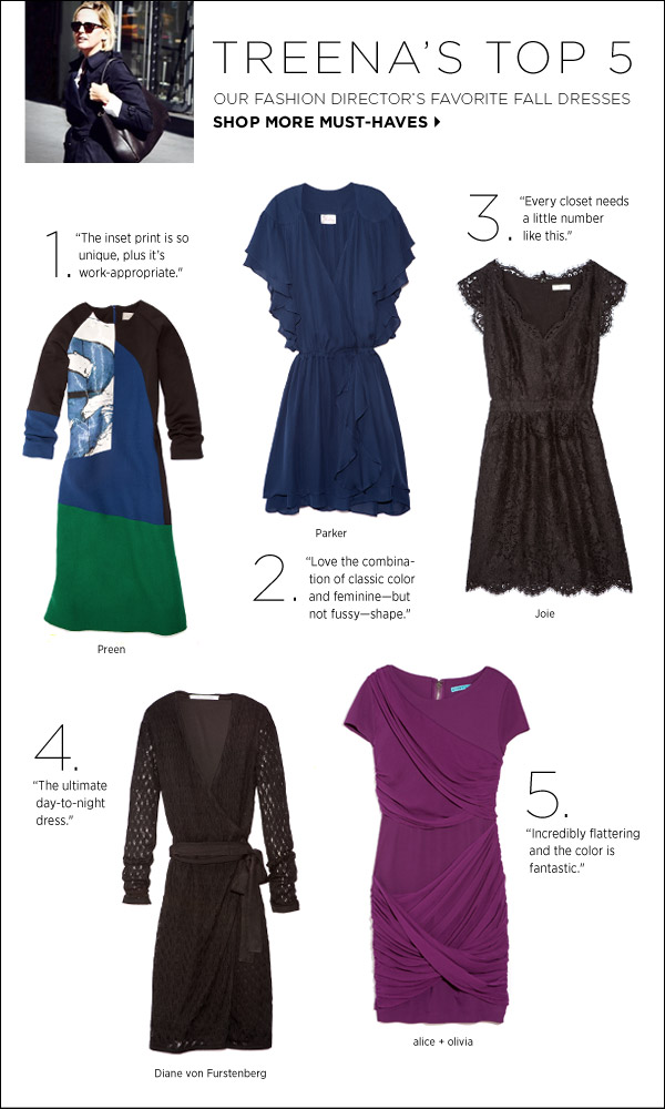 Shop with a pro! See our fashion director's favorite fall dresses. Shop editors' picks >>