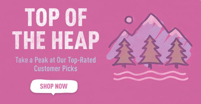 Take a Peak at Our Top-Rated Customer Picks