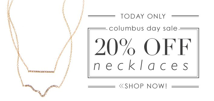 Columbus Day Sale | 20 Percent Off Necklaces