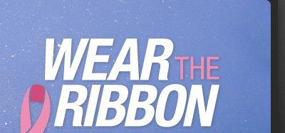 Wear the ribbon