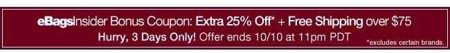 eBagsInsider Bonus Coupon: Extra 25% Off* + Free Shipping over $75