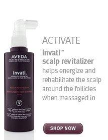 activate. invati scalp revitilizer. shop now