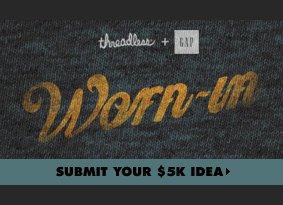 threadless + Gap - Worn-in. Submit your $5k idea.