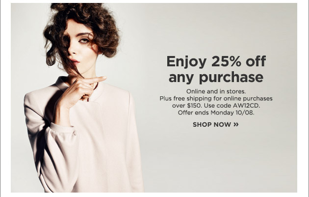 enjoy 25 percent off any purchase