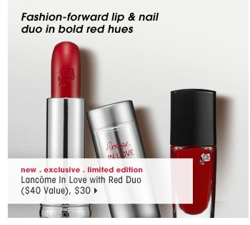 fashion-forward lip & nail duo in bold red hues. new . exclusive . limited edition. Lancome In Love with Red Duo ($40 Value), $30