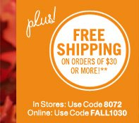 Free shipping on orders of $30 or more*