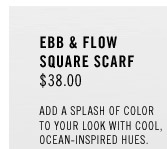 Ebb & Flow Square Scarf: $38.00. Add a splash of color to your look with cool, ocean-inspired hues.