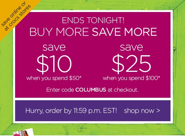 Ends Tonight! Buy More Save More