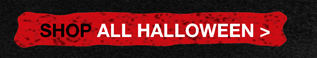 SHOP ALL HALLOWEEN>