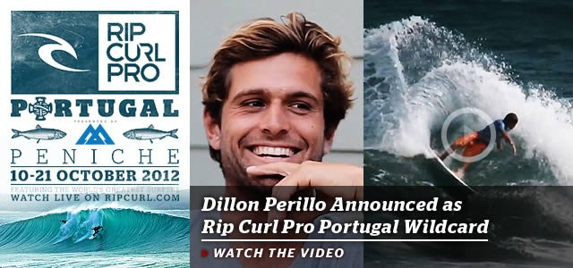 Dillon Perillo Announced as Rip Curl Pro Portugal Wildcard - Watch The Video