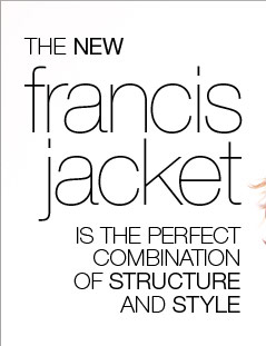 The new Francis Jacket is the perfect combination of structure and style