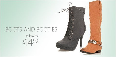 Boots and Booties as low as $14.99